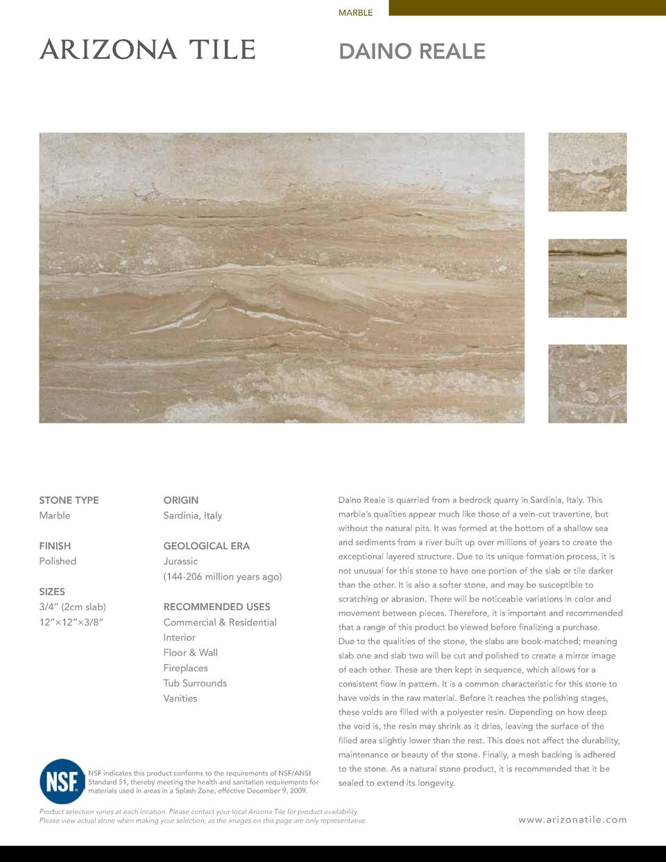 MARBLE  DAINO REALE  STONE TYPE  ORIGIN  Daino Reale is quarried from a bedrock quarry in Sardinia, Italy. This  Marble  S...
