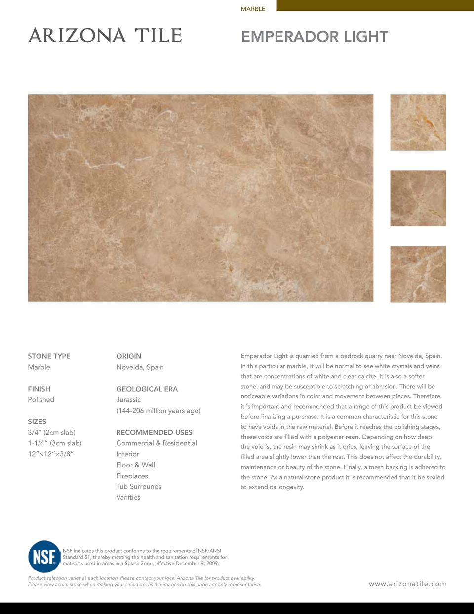 MARBLE  EMPERADOR LIGHT  STONE TYPE  ORIGIN  Emperador Light is quarried from a bedrock quarry near Novelda, Spain.  Marbl...