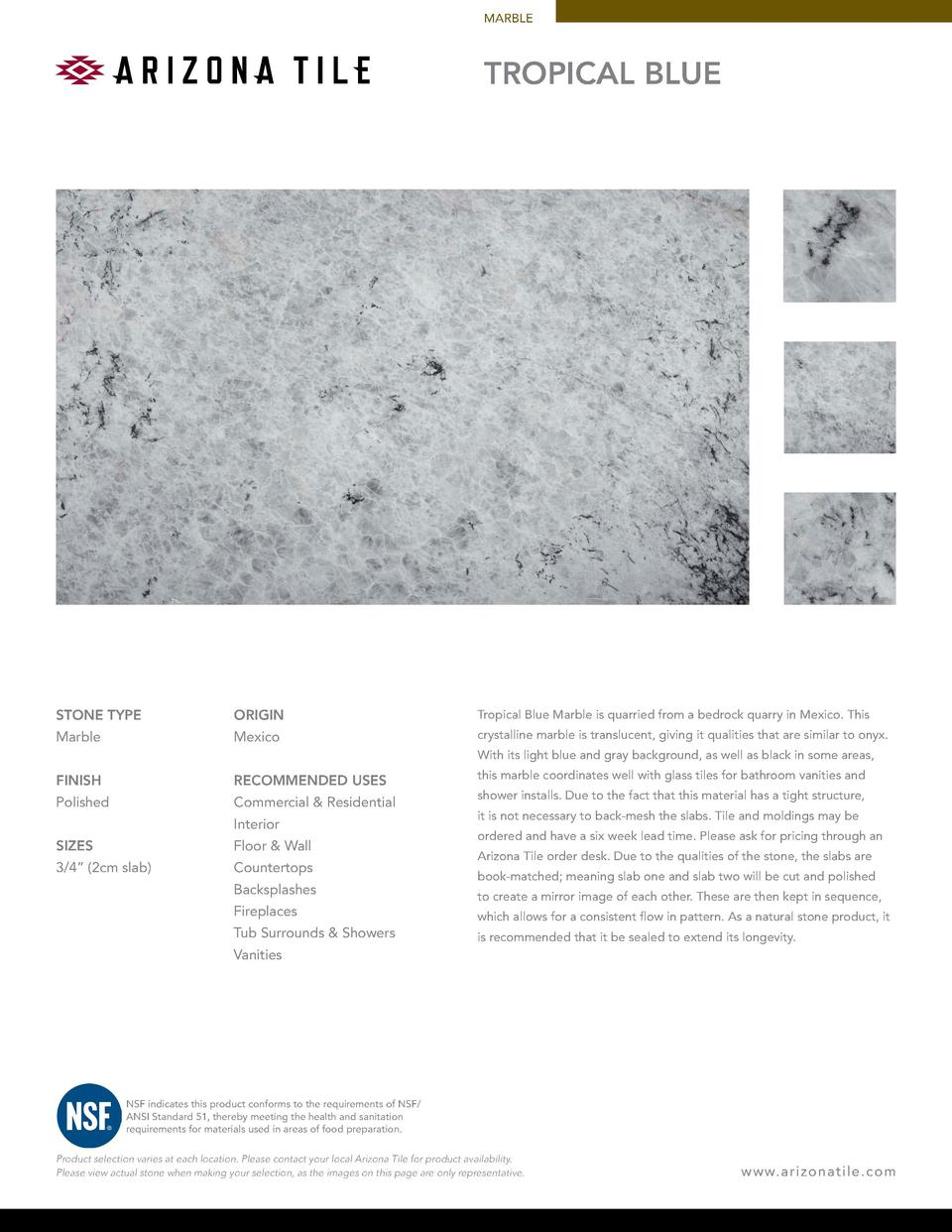 MARBLE  TROPICAL BLUE  STONE TYPE  ORIGIN  Tropical Blue Marble is quarried from a bedrock quarry in Mexico. This  Marble ...