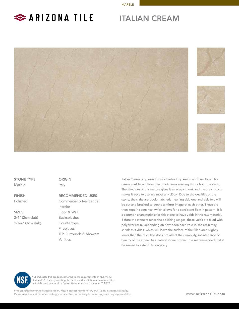 MARBLE  ITALIAN CREAM  STONE TYPE  ORIGIN  Italian Cream is quarried from a bedrock quarry in northern Italy. This  Marble...