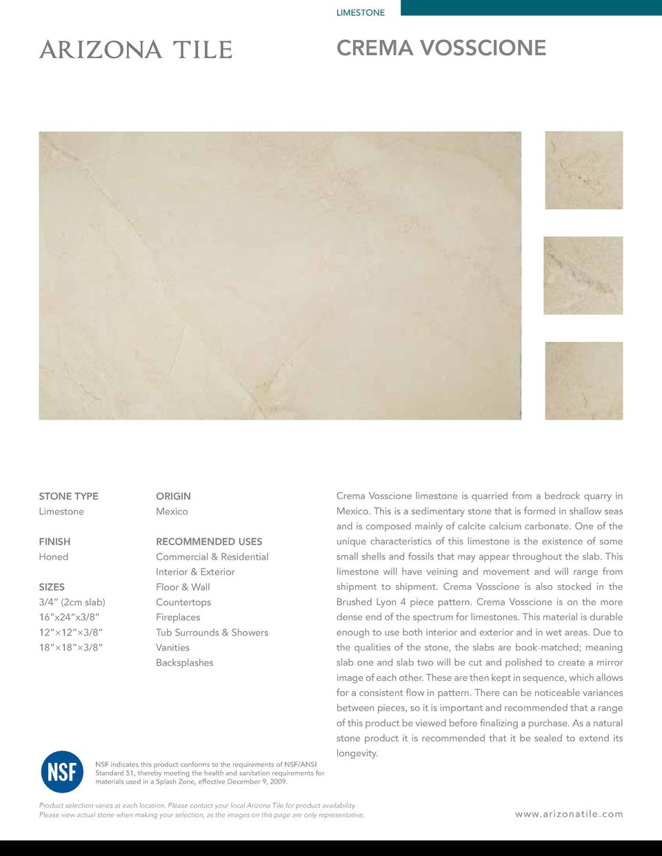 LIMESTONE  CREMA VOSSCIONE  STONE TYPE  ORIGIN  Crema Vosscione limestone is quarried from a bedrock quarry in  Limestone ...
