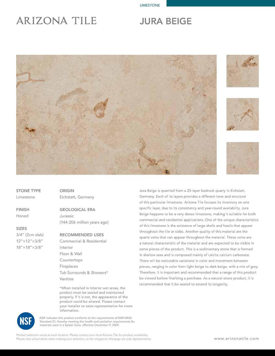 LIMESTONE  JURA BEIGE  STONE TYPE  ORIGIN  Jura Beige is quarried from a 25-layer bedrock quarry in Eichstatt,  Limestone ...