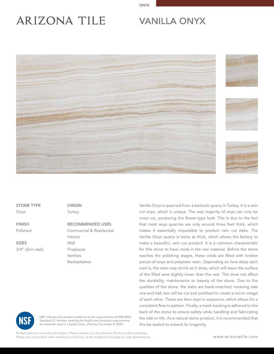ONYX  vanilla onyx  STONE TYPE  ORIGIN  Vanilla Onyx is quarried from a bedrock quarry in Turkey. It is a vein  Onyx  Turk...