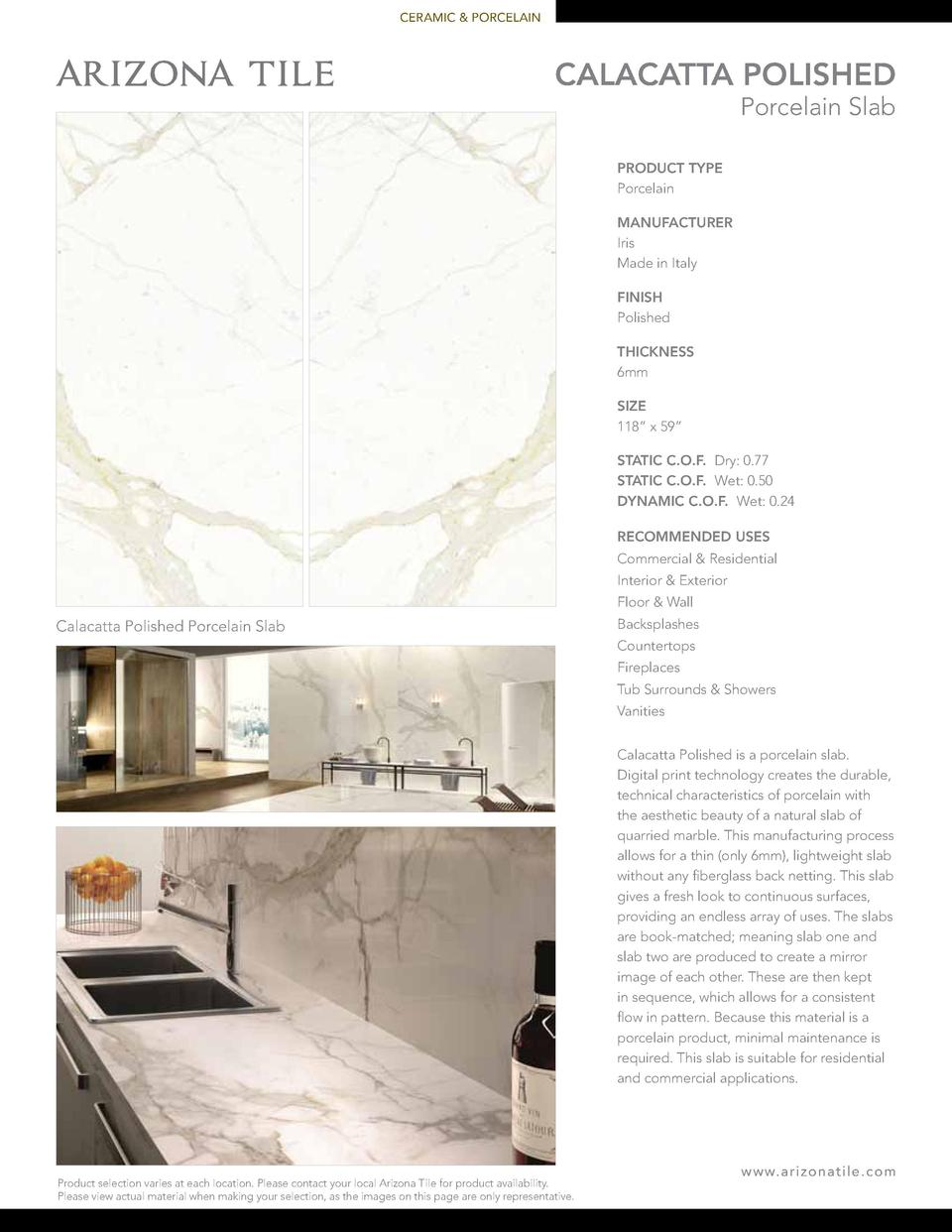 CERAMIC   PORCELAIN  CALACATTA POLISHED Porcelain Slab  PRODUCT TYPE Porcelain MANUFACTURER Iris Made in Italy FINISH Poli...