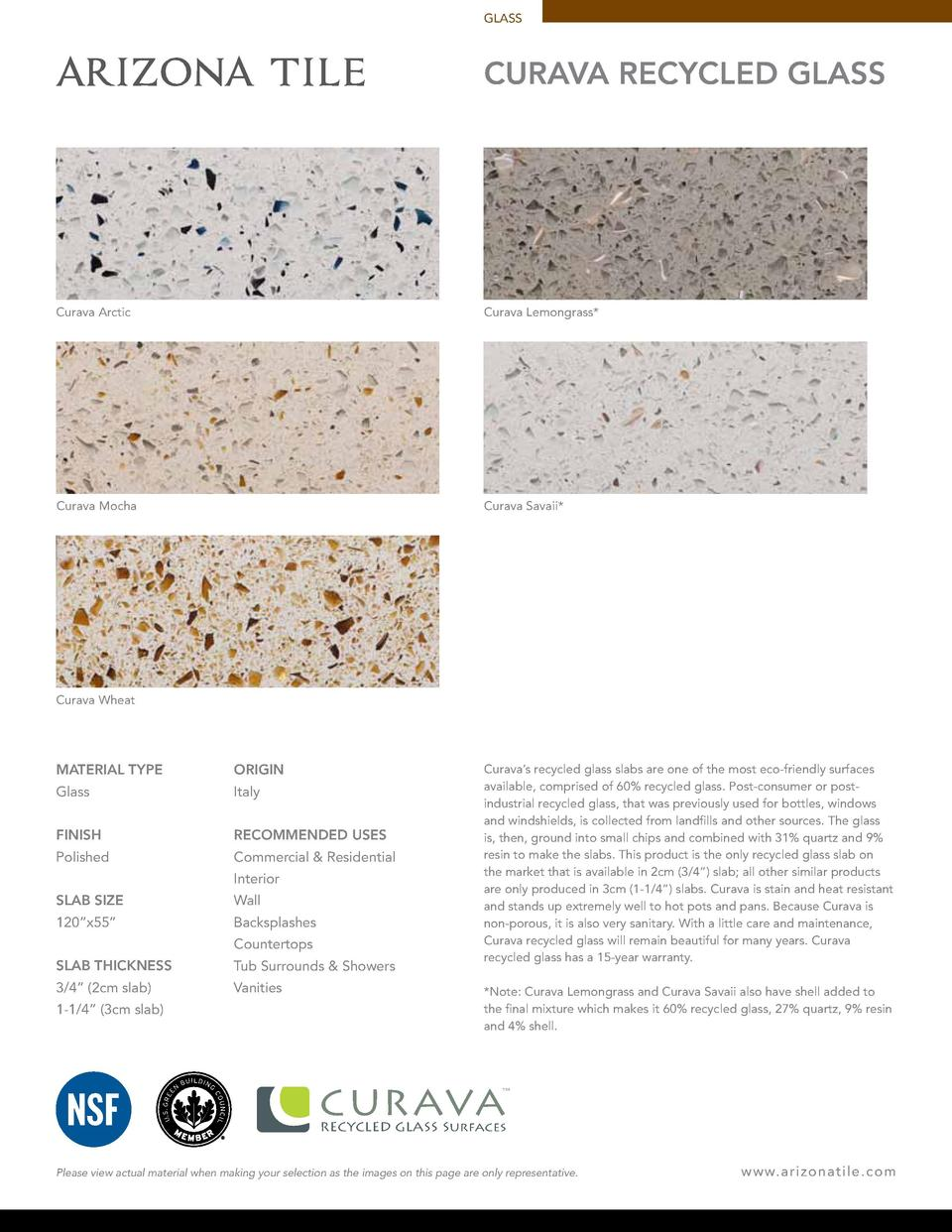 GLASS  CURAVA RECYCLED GLASS  Curava Arctic  Curava Lemongrass   Curava Mocha  Curava Savaii   Curava Wheat  MATERIAL TYPE...