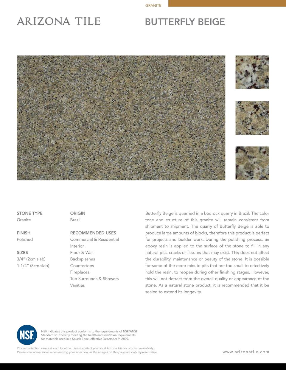 GRANITE  butterfly beige  STONE TYPE  ORIGIN  Butterfly Beige is quarried in a bedrock quarry in Brazil. The color  Granit...