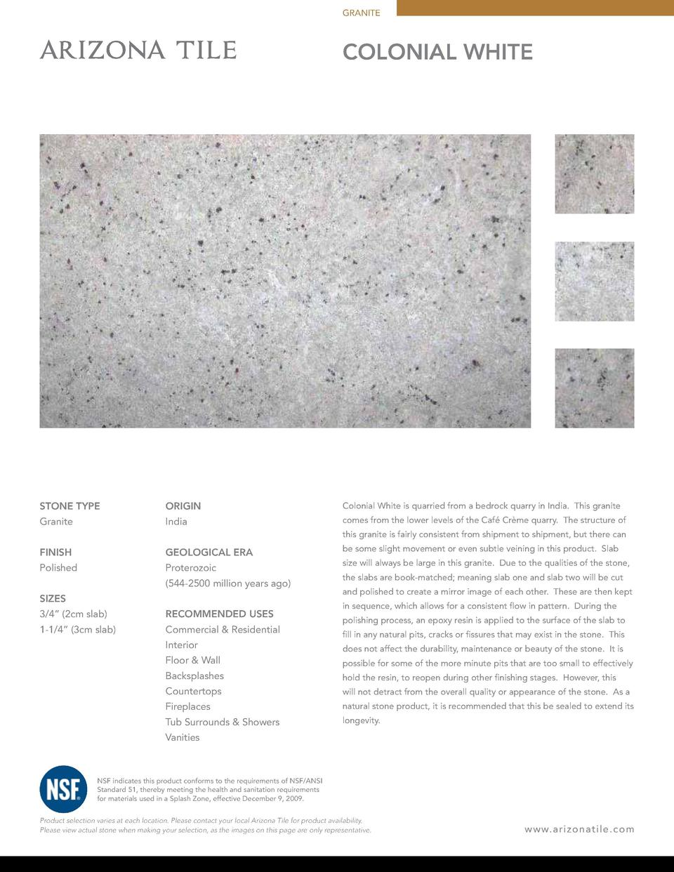 GRANITE  COLONIAL WHITE  STONE TYPE  ORIGIN  Colonial White is quarried from a bedrock quarry in India. This granite  Gran...