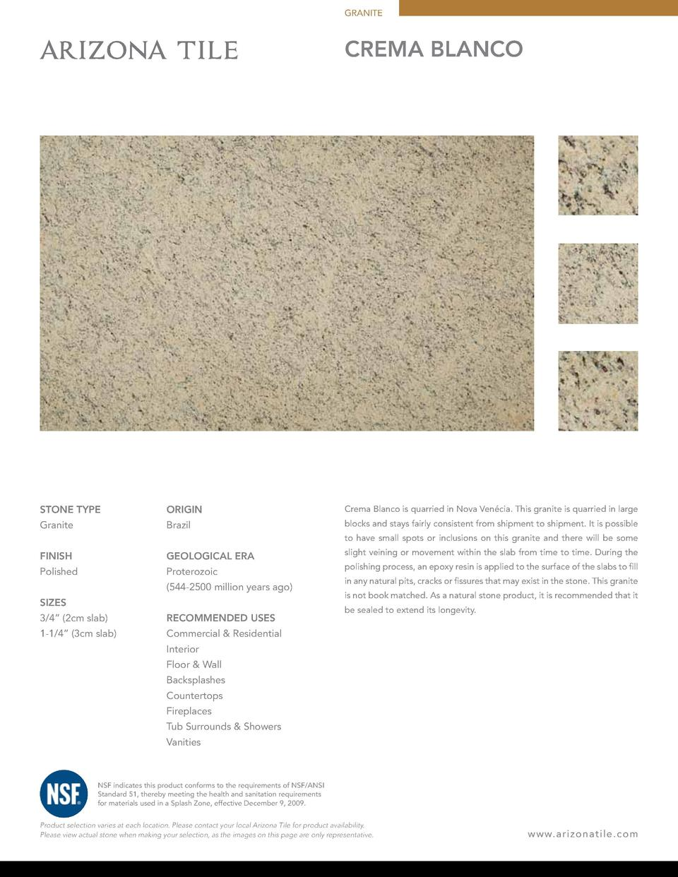 GRANITE  CREMA BLANCO  STONE TYPE  ORIGIN  Crema Blanco is quarried in Nova Ven  cia. This granite is quarried in large  G...