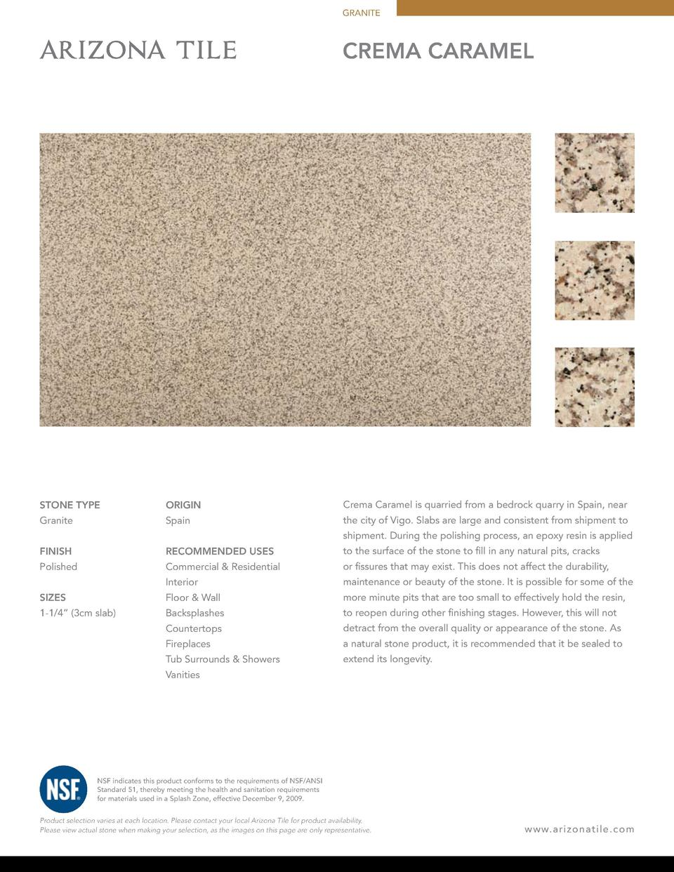 GRANITE  CREMA CARAMEL  STONE TYPE  ORIGIN  Crema Caramel is quarried from a bedrock quarry in Spain, near  Granite  Spain...
