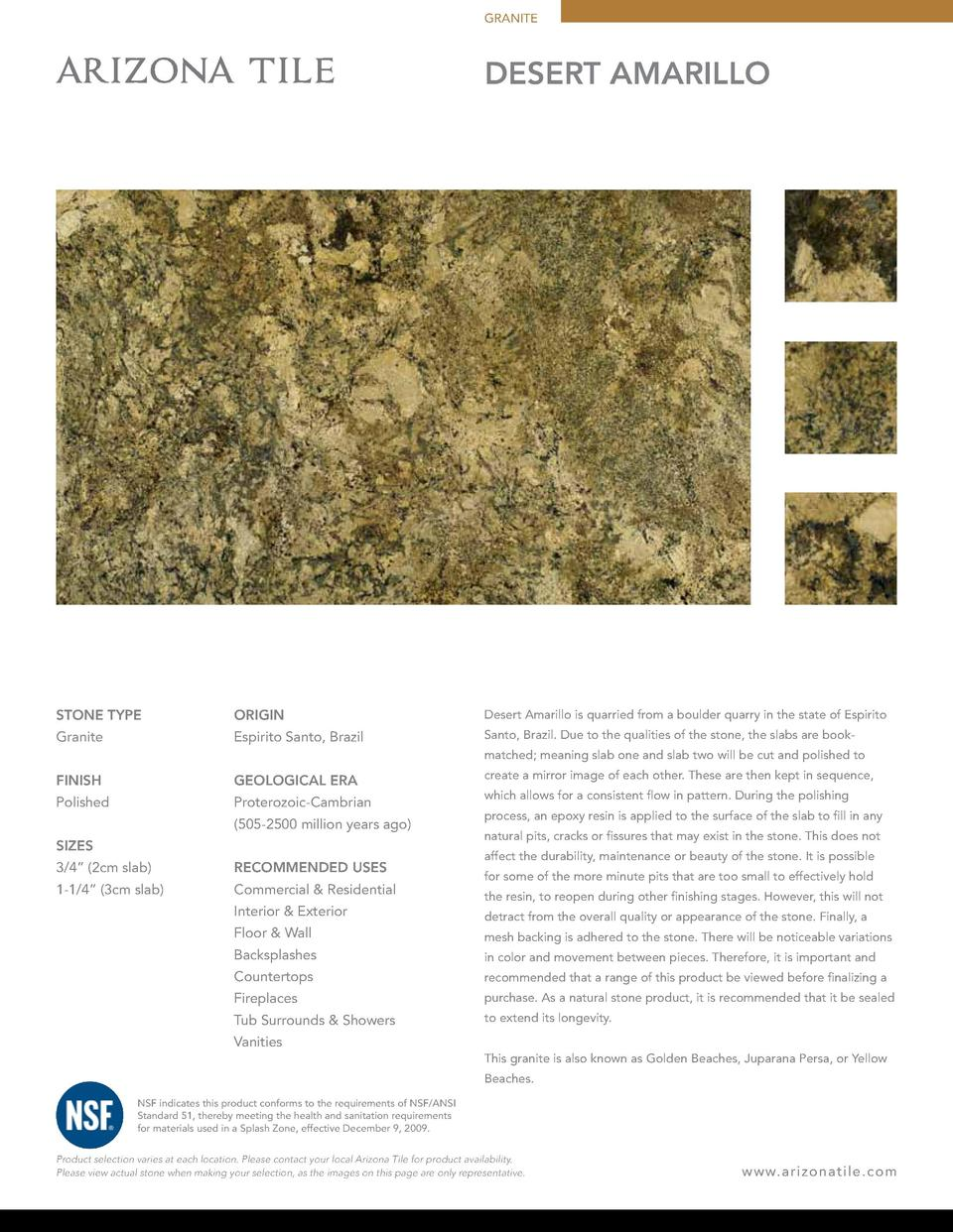 GRANITE  DESERT AMARILLO  STONE TYPE  ORIGIN  Desert Amarillo is quarried from a boulder quarry in the state of Espirito  ...