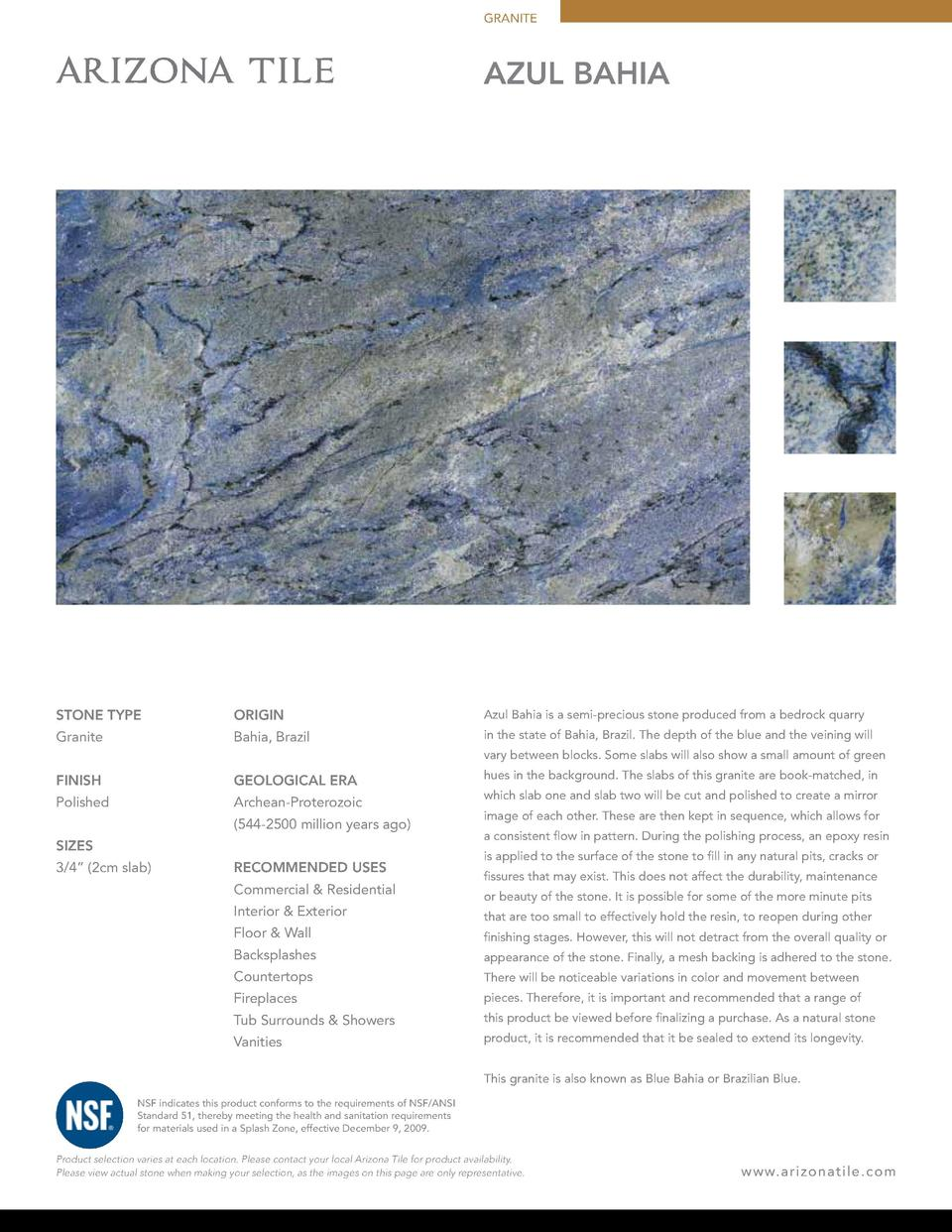 GRANITE  AZUL BAHIA  STONE TYPE  ORIGIN  Azul Bahia is a semi-precious stone produced from a bedrock quarry  Granite  Bahi...