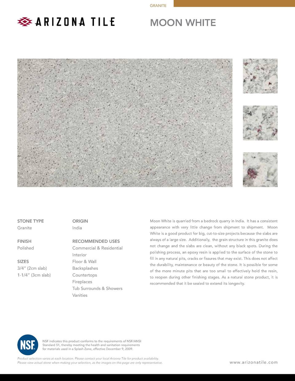GRANITE  MOON WHITE  STONE TYPE  ORIGIN  Moon White is quarried from a bedrock quarry in India. It has a consistent  Grani...