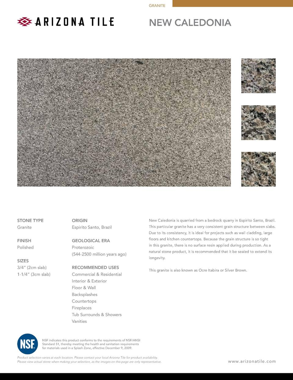 GRANITE  NEW CALEDONIA  STONE TYPE  ORIGIN  New Caledonia is quarried from a bedrock quarry in Espirito Santo, Brazil.  Gr...
