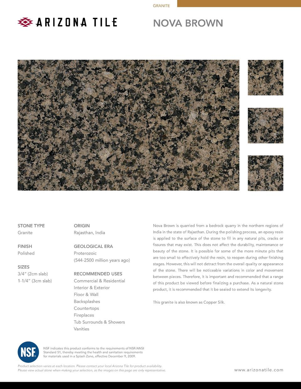 GRANITE  NOVA BROWN  STONE TYPE  ORIGIN  Nova Brown is quarried from a bedrock quarry in the northern regions of  Granite ...