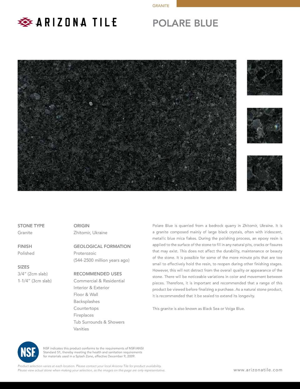 GRANITE  POLARE BLUE  STONE TYPE  ORIGIN  Polare Blue is quarried from a bedrock quarry in Zhitomir, Ukraine. It is  Grani...