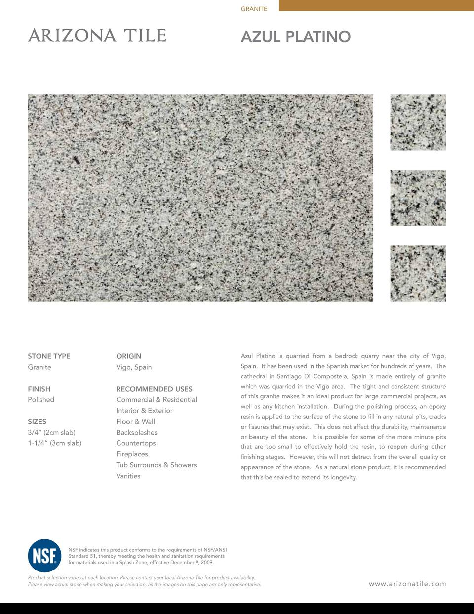 GRANITE  Azul Platino  STONE TYPE  ORIGIN  Azul Platino is quarried from a bedrock quarry near the city of Vigo,  Granite ...