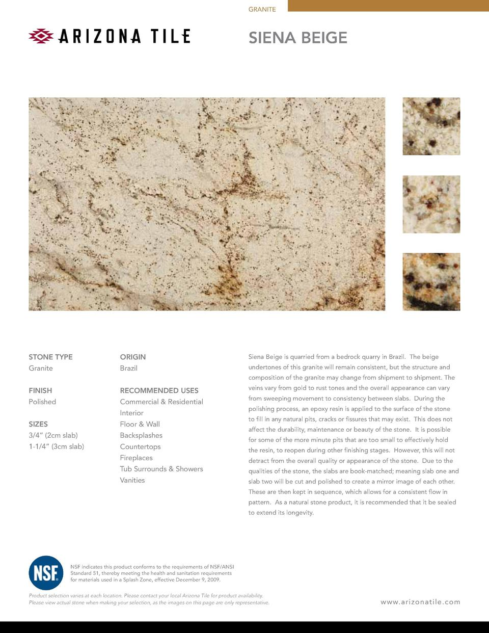 GRANITE  siena beige  STONE TYPE  ORIGIN  Siena Beige is quarried from a bedrock quarry in Brazil. The beige  Granite  Bra...