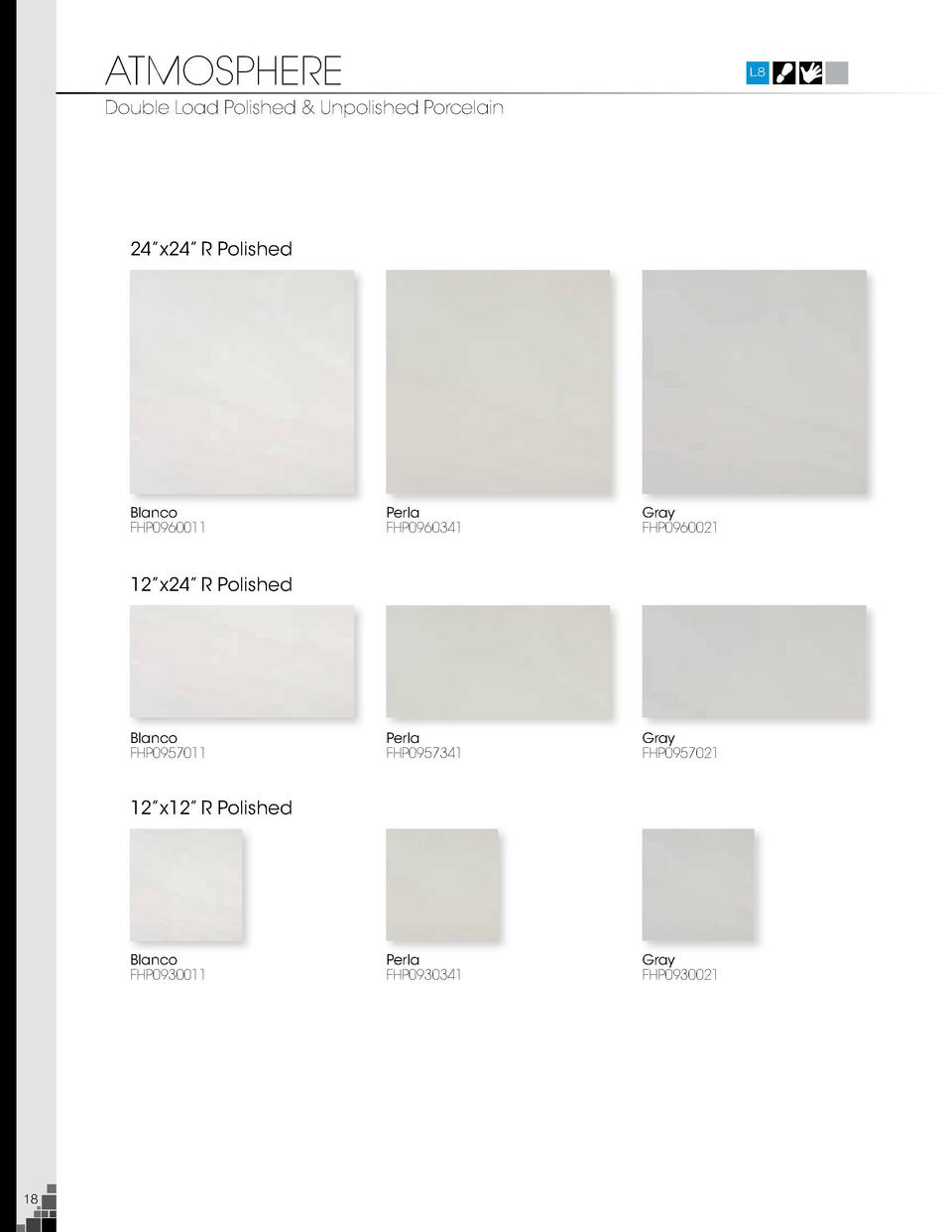 ATMOSPHERE  L8  Double Load Polished   Unpolished Porcelain  24   x24    R Polished  Blanco FHP0960011  Perla FHP0960341  ...