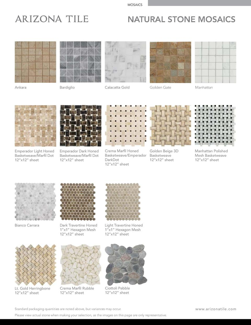 MOSAICS  NATURAL STONE MOSAICS  Golden Gate  Ankara  Bardiglio  Calacatta Gold  Emperador Light Honed Basketweave Marfil D...