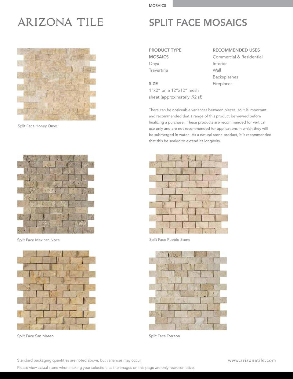 MOSAICS  SPLIT FACE MOSAICS PRODUCT TYPE  RECOMMENDED USES  MOSAICS  Commercial   Residential  Onyx  Interior  Travertine ...