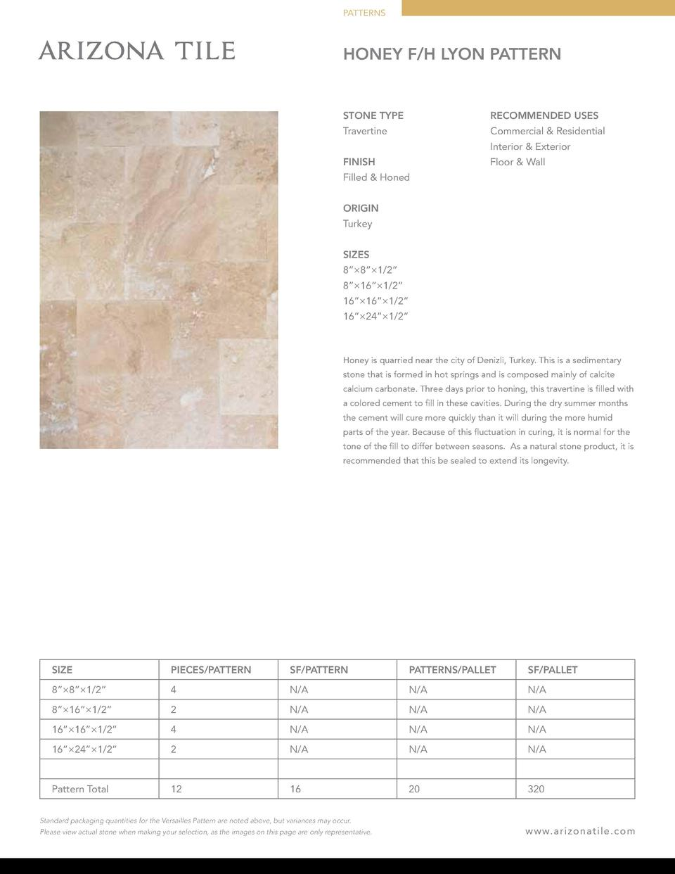 PATTERNS  HONEY F H LYON PATTERN  STONE TYPE  RECOMMENDED USES  Travertine  Commercial   Residential Interior   Exterior  ...