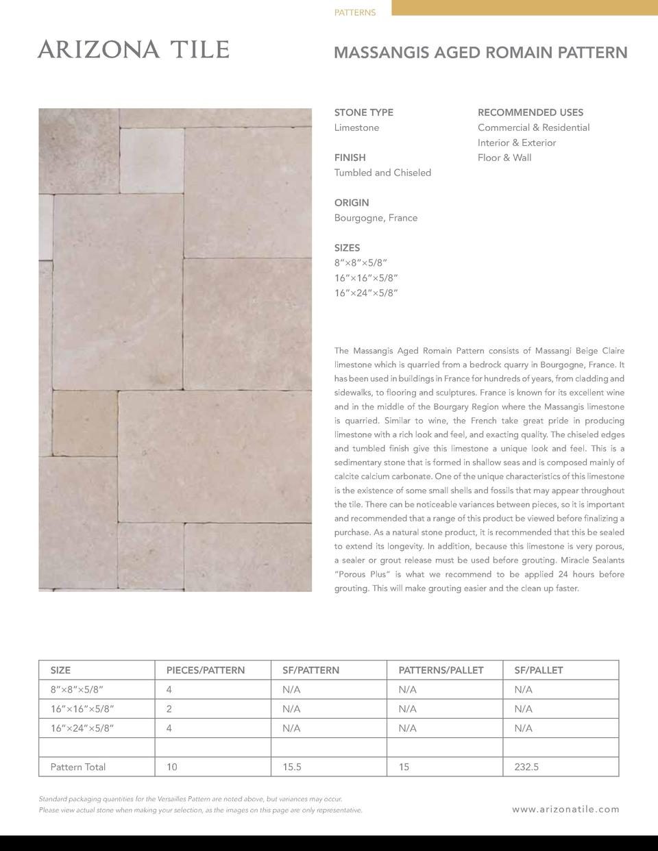 PATTERNS  MASSANGIS AGED ROMAIN PATTERN  STONE TYPE  RECOMMENDED USES  Limestone  Commercial   Residential Interior   Exte...