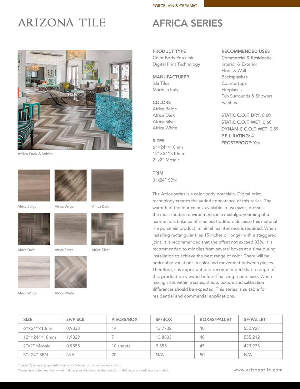 PORCELAIN   CERAMIC  AFRICA SERIES PRODUCT TYPE Color Body Porcelain Digital Print Technology MANUFACTURER Isla Tiles Made...