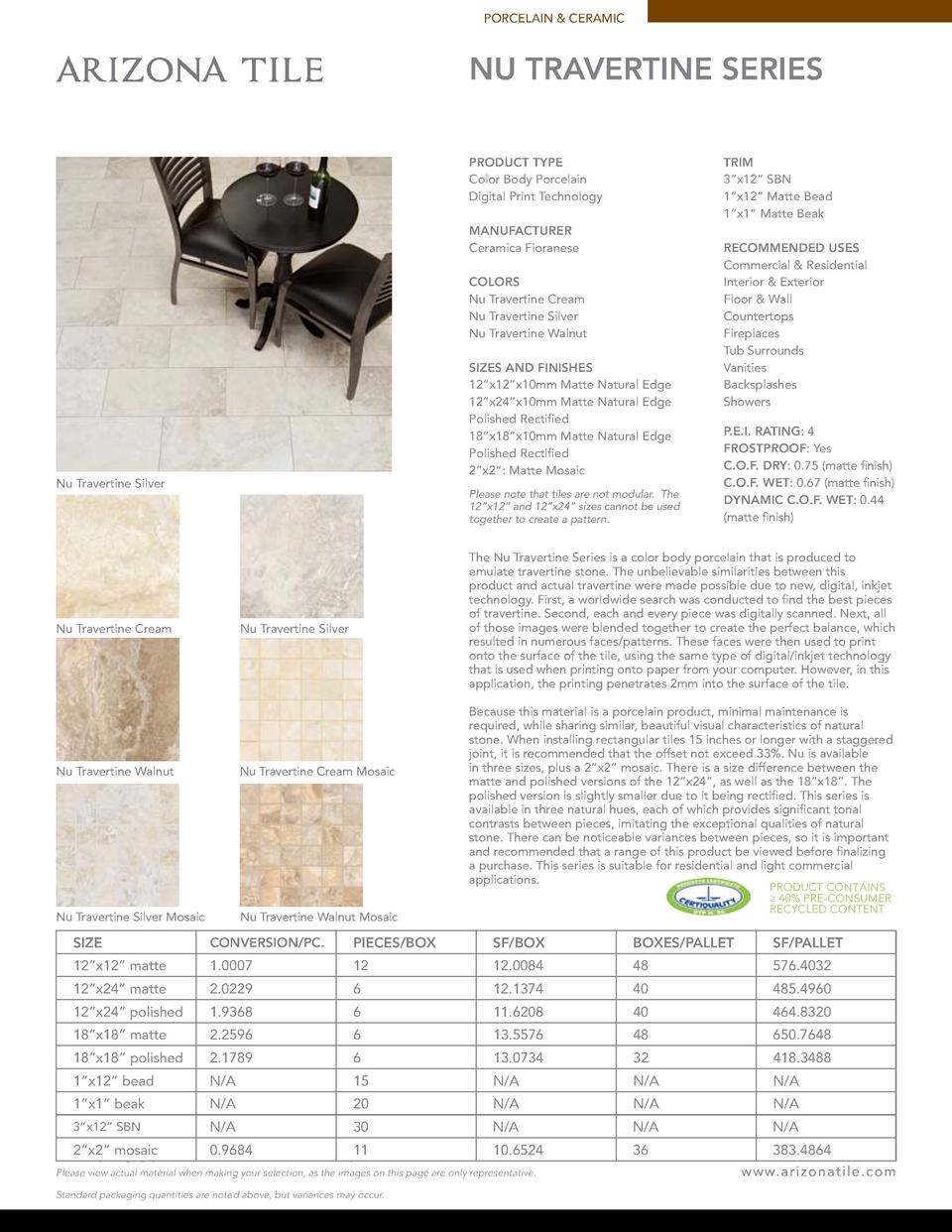 PORCELAIN   CERAMIC  NU TRAVERTINE SERIES PRODUCT TYPE Color Body Porcelain Digital Print Technology  TRIM 3   x12    SBN ...
