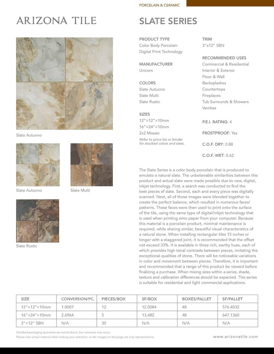 PORCELAIN   CERAMIC  SLATE SERIES PRODUCT TYPE  TRIM  Color Body Porcelain  3   x12    SBN  Digital Print Technology RECOM...