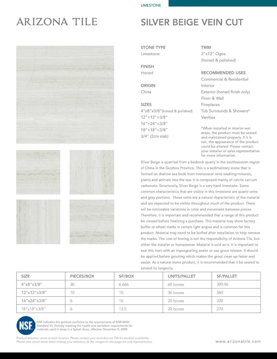 LIMESTONE  SILVER BEIGE VEIN CUT STONE TYPE  TRIM  Limestone  2   x12    Ogee  honed   polished   FINISH RECOMMENDED USES ...