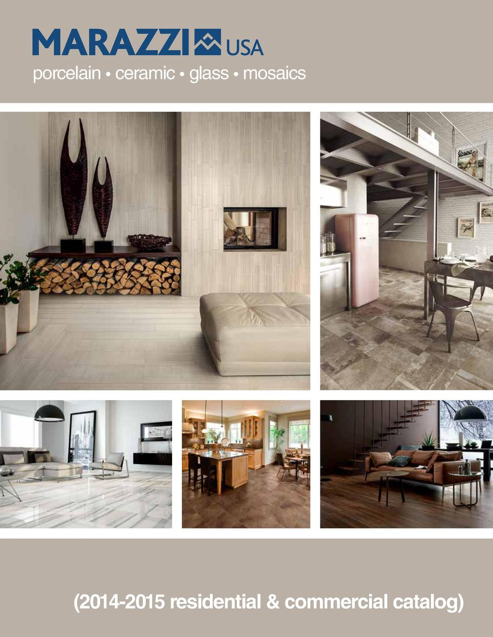 porcelain     ceramic     glass     mosaics   2014-2015 residential   commercial catalog