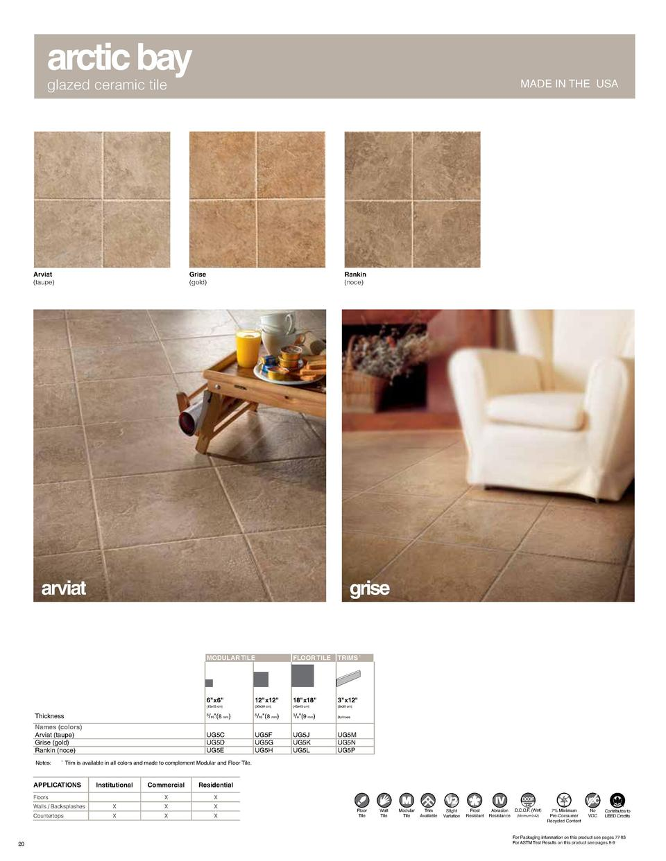 arctic bay glazed ceramic tile  Arviat  taupe   MADE IN THE USA  Grise  gold   Rankin  noce   arviat  grise  MODULAR TILE ...