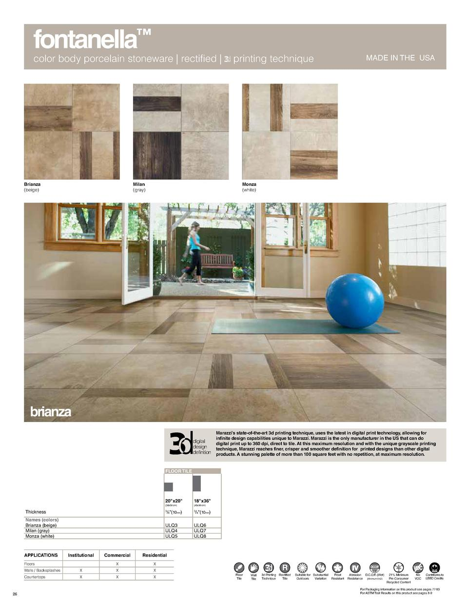 fontanella     color body porcelain stoneware   rectified    Brianza  beige   Milan  gray   printing technique  MADE IN TH...