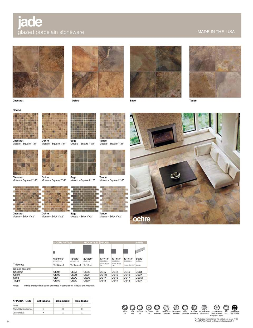 jade  glazed porcelain stoneware  Chestnut  MADE IN THE USA  Ochre  Sage  Taupe  Decos  Chestnut Mosaic - Square 1 x1   Oc...