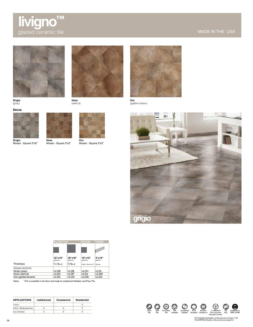 livigno    glazed ceramic tile  MADE IN THE USA  Grigio  grey   Noce  walnut   Oro  golden brown   Decos  Grigio Mosaic - ...