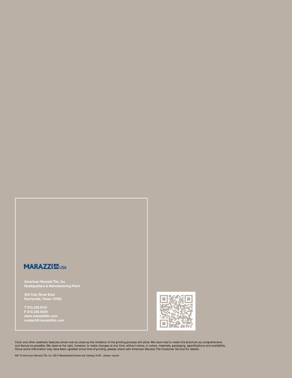 American Marazzi Tile, Inc. Headquarters   Manufacturing Plant 359 Clay Road East  Sunnyvale, Texas 75182   T 972.226.0110...