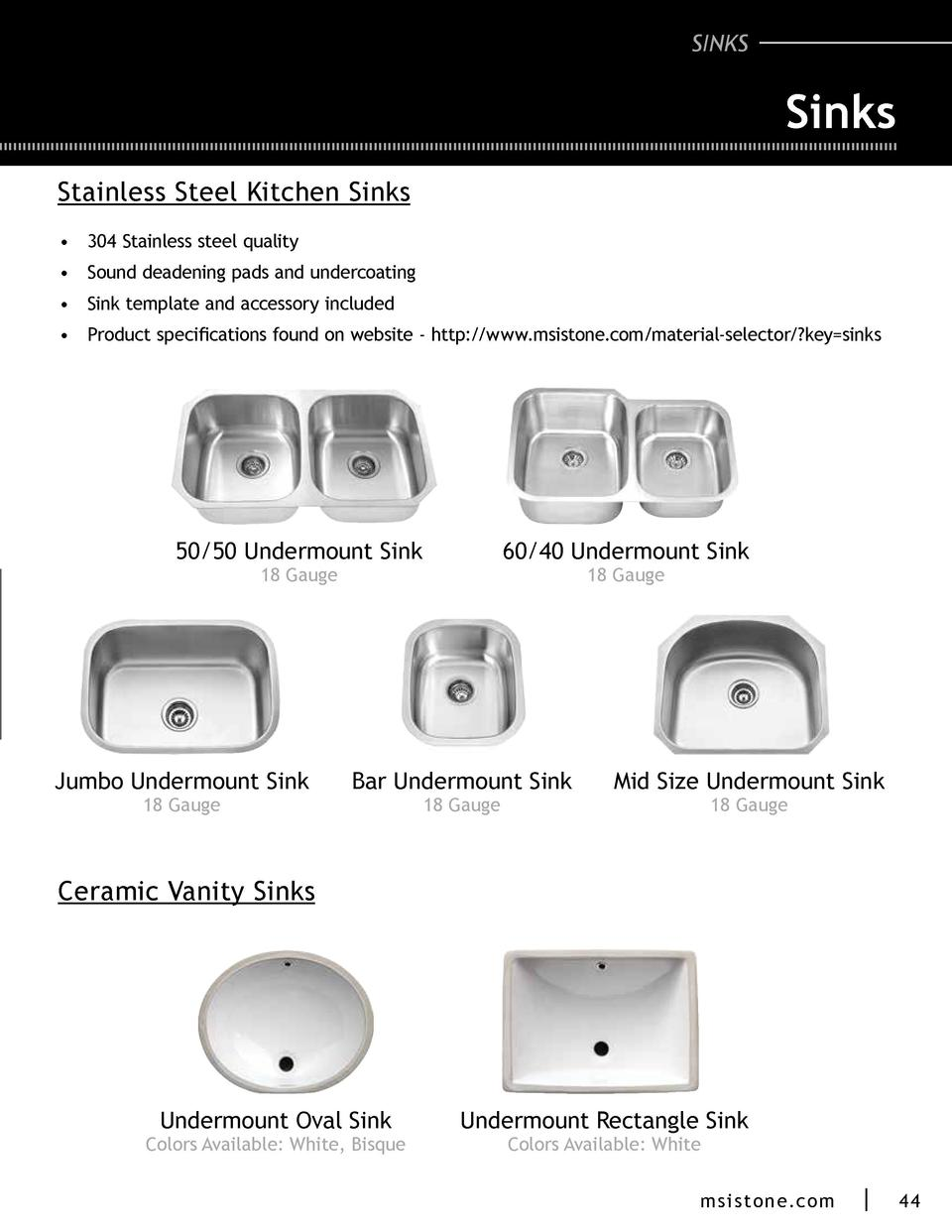 SINKS  Sinks Stainless Steel Kitchen Sinks      304 Stainless steel quality      Sound deadening pads and undercoating    ...
