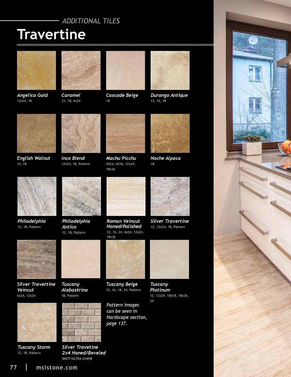 ADDITIONAL TILES  Travertine  Angelica Gold  Caramel  Cascade Beige  Durango Antique  12x24, 18  12, 18, 6x24  18  12, 16,...