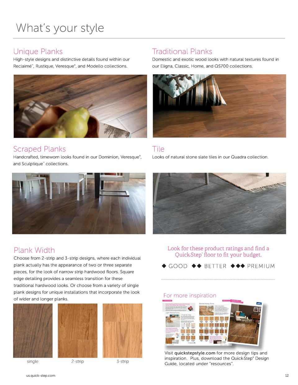 What   s your style Unique Planks  Traditional Planks  High-style designs and distinctive details found within our  Domest...