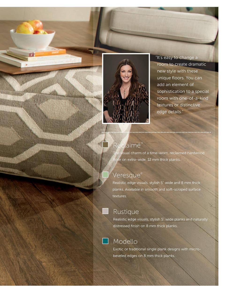 It   s easy to change a room to create dramatic new style with these unique floors . You can add an element of sophisti...