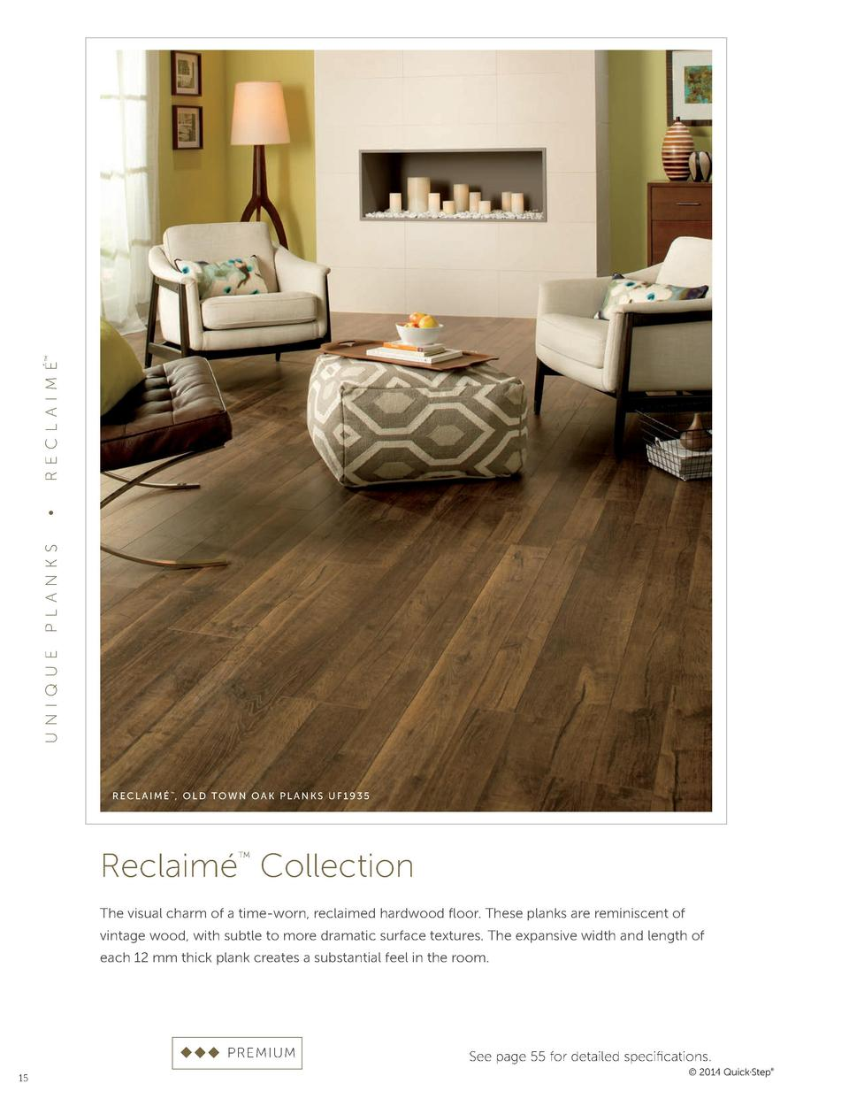 REC L A I M       P L A NKS UNI QUE  RECLAIM   , OLD TOWN OAK PLANKS UF1935      Reclaim   Collection      The visual...