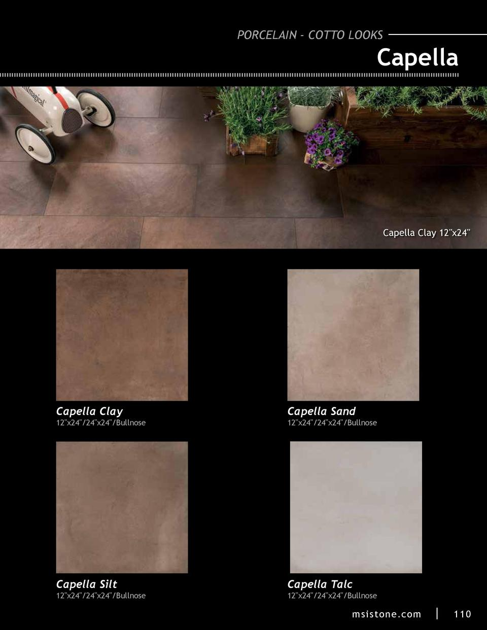 PORCELAIN - COTTO LOOKS  Capella  Capella Clay 12 x24   Capella Clay  Capella Sand  Capella Silt  Capella Talc  12 x24  24...