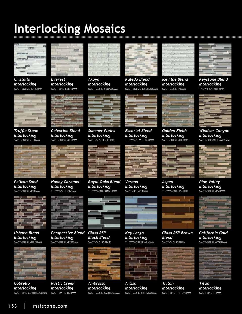 Interlocking Mosaics  Cristallo Interlocking  Everest Interlocking  Akoya Interlocking  Kaledo Blend Interlocking  Ice Flo...