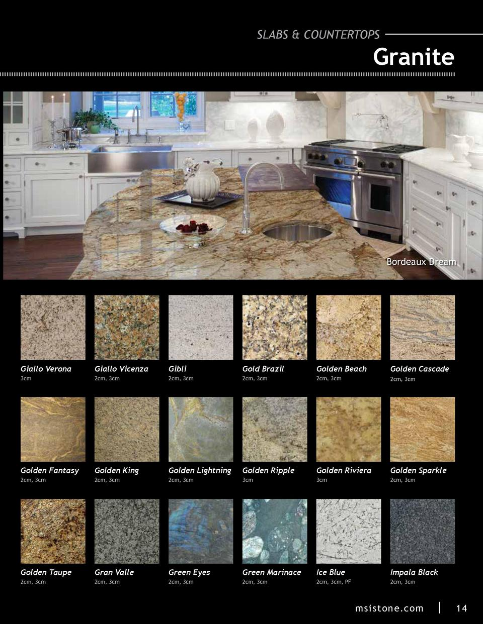 SLABS   COUNTERTOPS  Granite  Bordeaux Dream  Giallo Verona  Giallo Vicenza  Gibli  Gold Brazil  Golden Beach  Golden Casc...