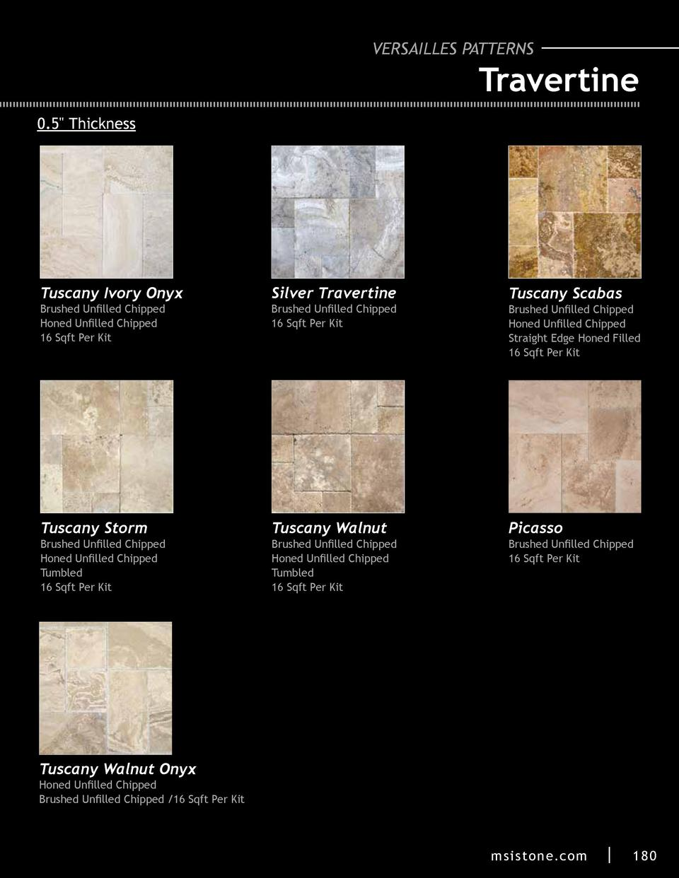 VERSAILLES PATTERNS  Travertine 0.5  Thickness  Tuscany Ivory Onyx Brushed Unfilled Chipped Honed Unfilled Chipped 16 Sqft...