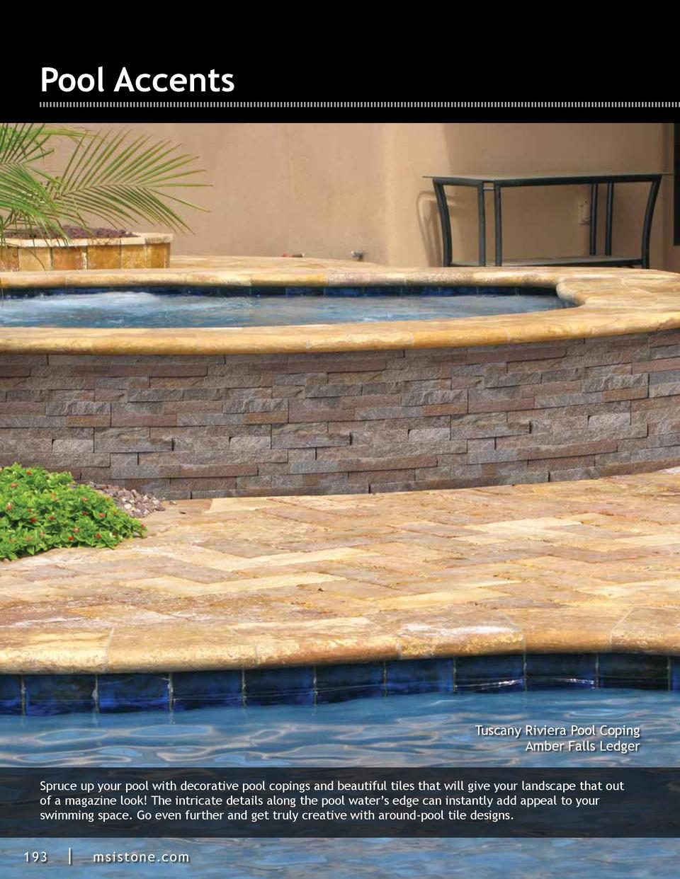 Pool Accents  Tuscany Riviera Pool Coping Amber Falls Ledger Spruce up your pool with decorative pool copings and beautifu...