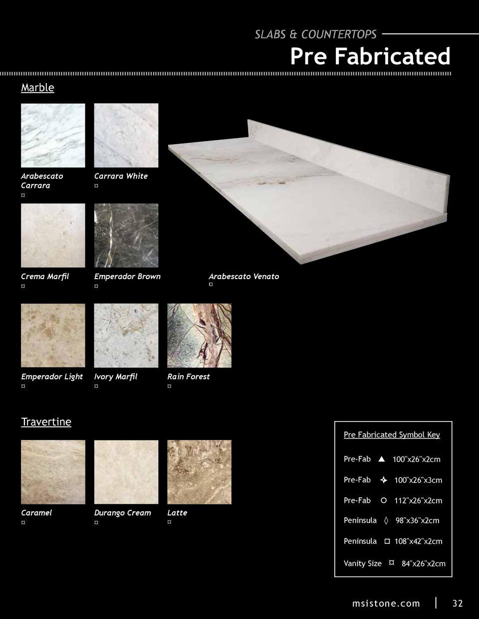 SLABS   COUNTERTOPS  Pre Fabricated Marble  Arabescato Carrara     Carrara White     Crema Marfil     Emperador Brown     ...