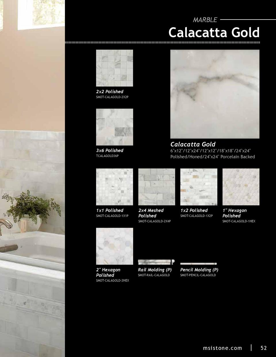 MARBLE  Calacatta Gold  2x2 Polished SMOT-CALAGOLD-2X2P  Calacatta Gold  3x6 Polished  6 x12  12 x24  12 x12  18 x18  24 x...