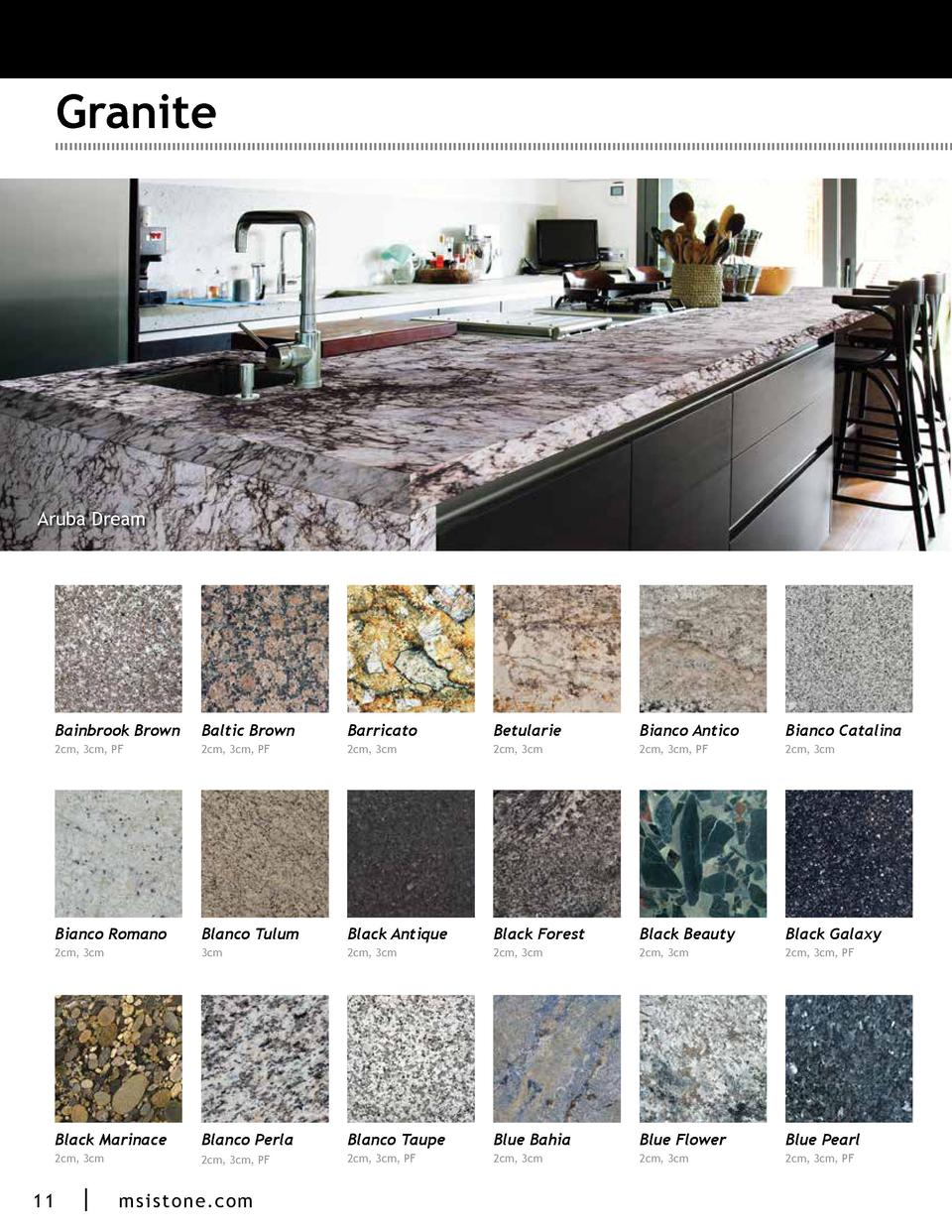 Granite  Bordeaux Dream  Aruba Dream  Bainbrook Brown  Barricato  Betularie  Bianco Antico  Bianco Catalina  2cm, 3cm, PF ...