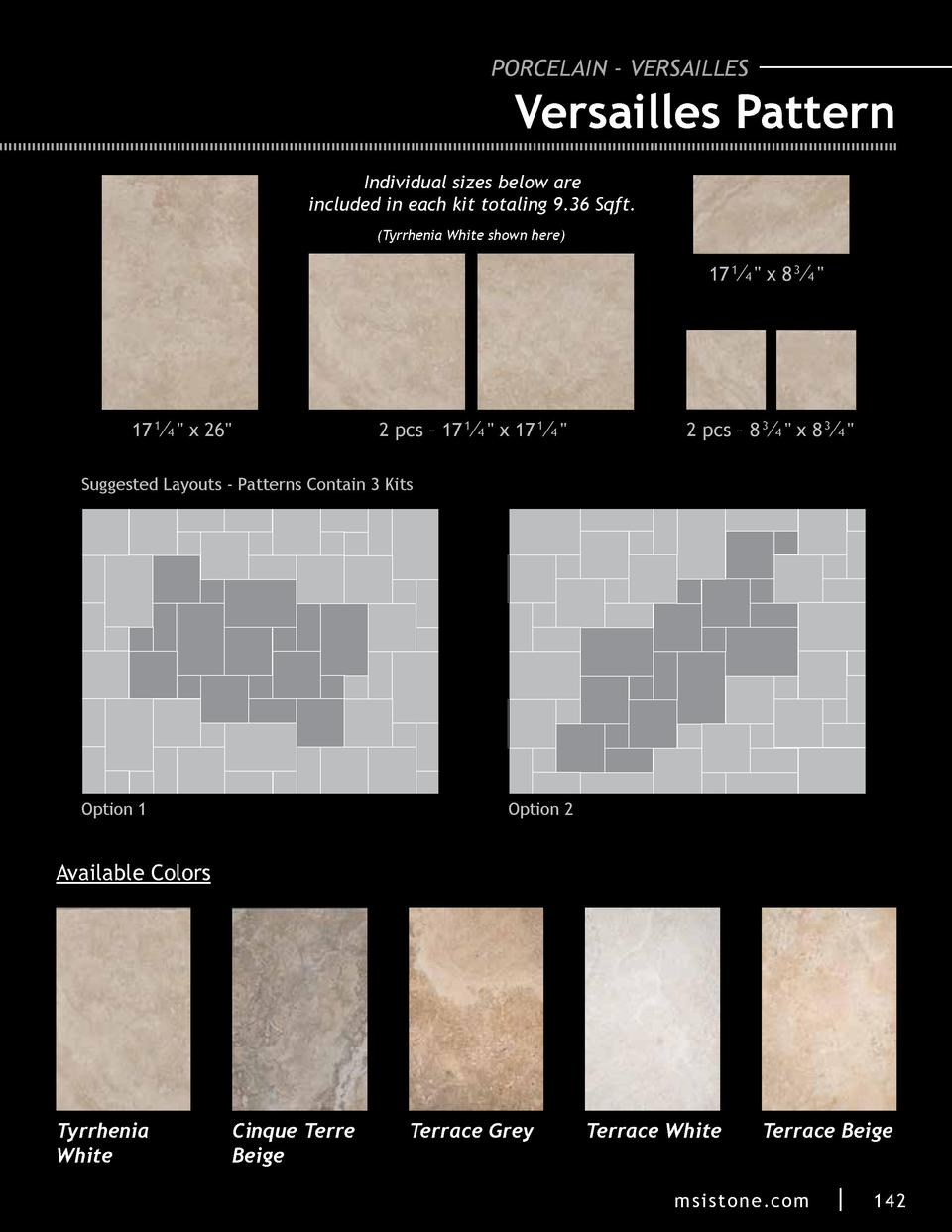 PORCELAIN - VERSAILLES  Versailles Pattern Individual sizes below are included in each kit totaling 9.36 Sqft.  Tyrrhenia ...